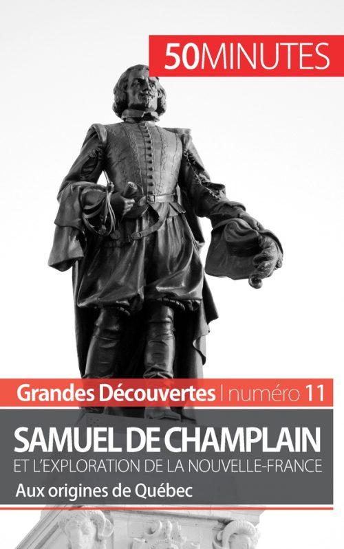 Champlain et l'exploration de la Nouvelle-France
