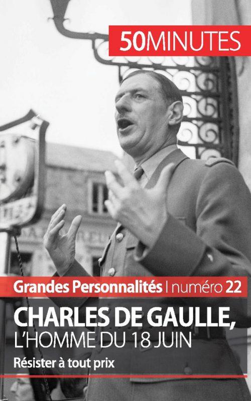Charles de Gaulle, l'homme du 18 juin