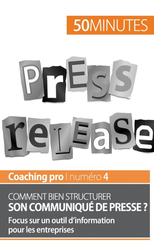Comment bien structurer son communiqué de presse ?
