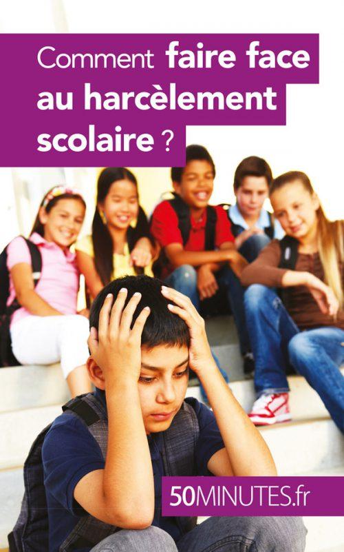Comment faire face au harcèlement scolaire ?