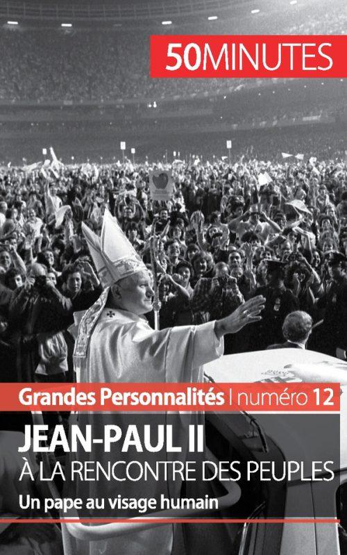 Jean-Paul II à la rencontre des peuples