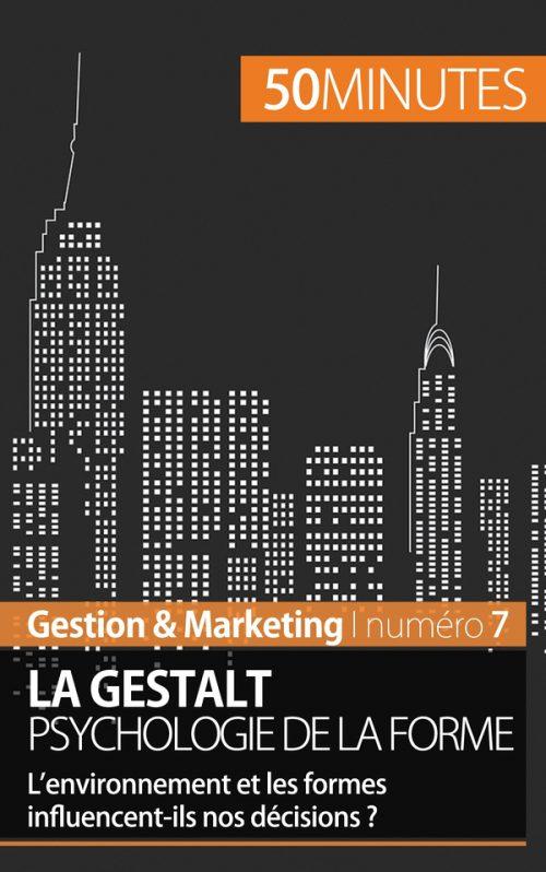 La Gestalt, psychologie de la forme