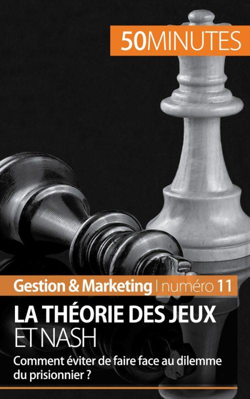 La théorie des jeux et Nash