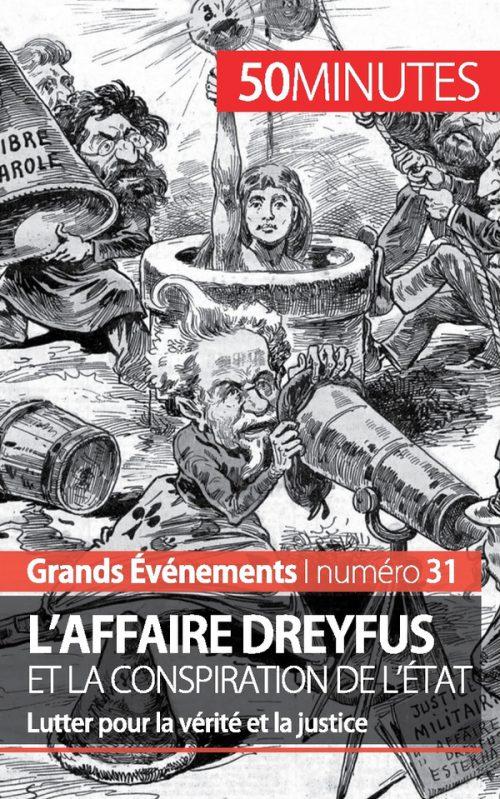 L'affaire Dreyfus et la conspiration de l'État