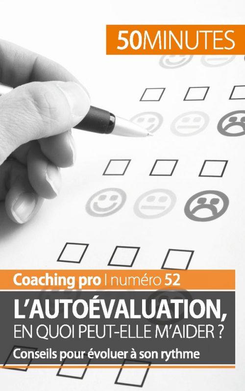 L'autoévaluation, en quoi peut-elle m'aider ?