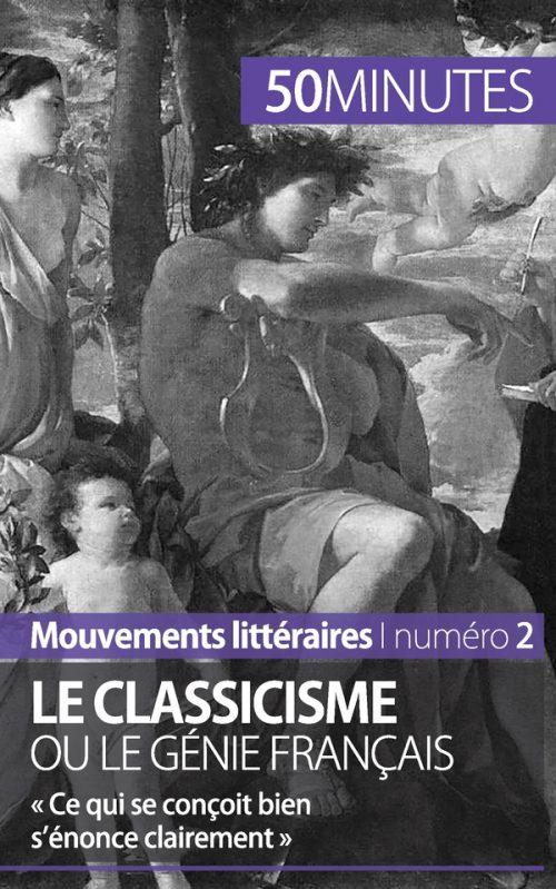 Le classicisme ou le génie français