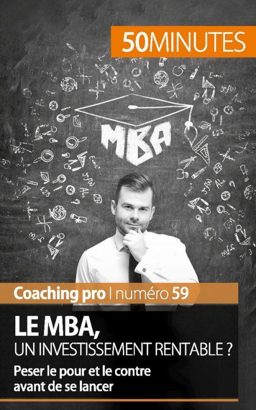 Le MBA, un investissement rentable ?