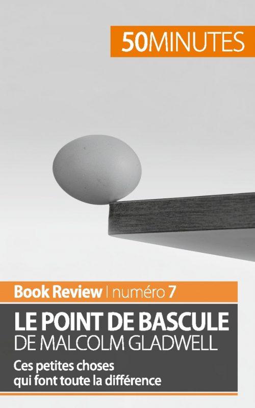 Le point de bascule de Malcolm Gladwell