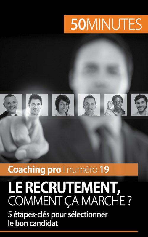 Le recrutement, comment ça marche ?