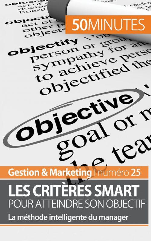 Les critères SMART pour un objectif sur mesure !