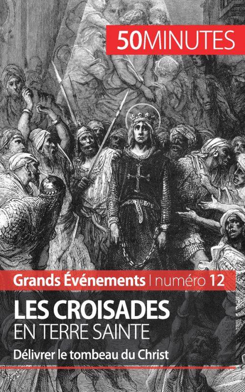 Les croisades en Terre sainte
