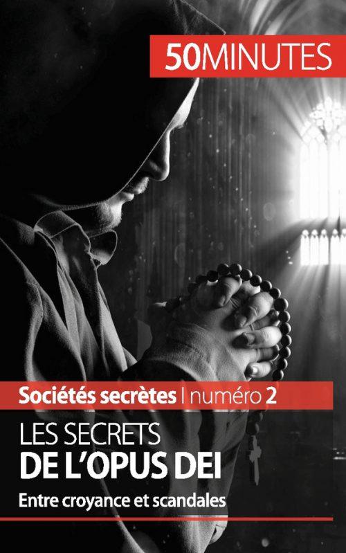 Les secrets de l'Opus Dei