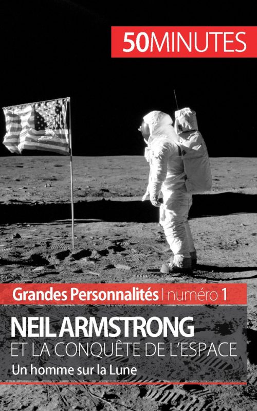 Neil Armstrong et la conquête de l'espace