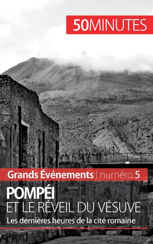 Pompéi et le réveil du Vésuve