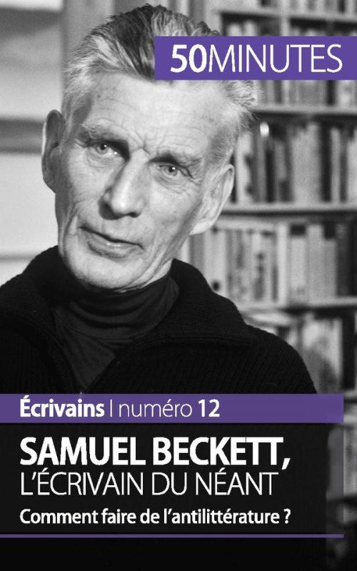 Samuel Beckett, l'écrivain du néant