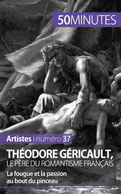 Théodore Géricault, le père du romantisme français